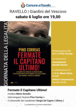 """""""Fermate il Capitano Ultimo!"""": Pino Corrias presenta sabato 6 luglio a Ravello il libro sul Carabiniere che arrestò Totò Riina"""
